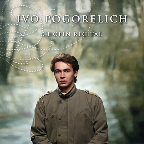 Chopin Recital by Ivo Pogorelich
