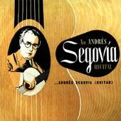 Play & Download An Andrés Segovia Recital by Andres Segovia | Napster