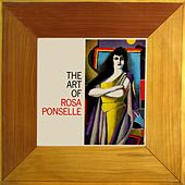 The Art Of Rosa Ponselle by Rosa Ponselle