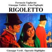 Play & Download Rigoletto by Ferruccio Tagliavini | Napster