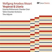Play & Download Mozart: Vesperae Solennes De Dominica - Litaniae Lauretanae - Vesperae Solennes De Confessore by Kaia Urb | Napster