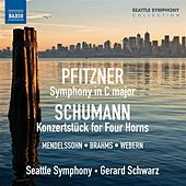 Play & Download Pfitzner: Symphony in C major - Schumann: Koncertstück for Four Horns by Various Artists | Napster