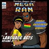 Play & Download Mega Ran in Language Arts, Vol 2 by Random AKA Mega Ran | Napster