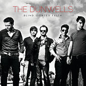 Play & Download Blind Sighted Faith by The Dunwells | Napster