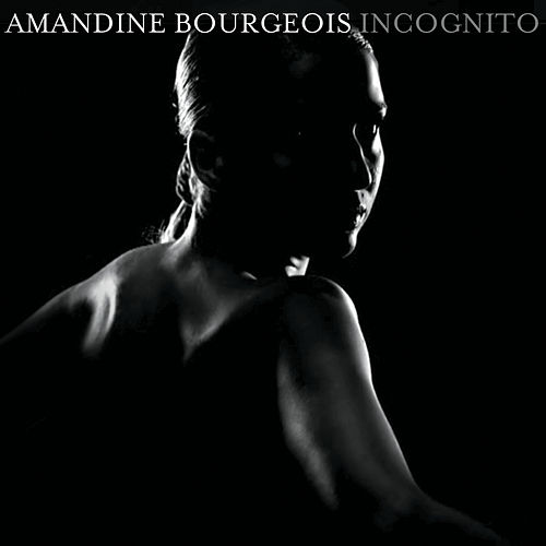 Incognito de Amandine Bourgeois
