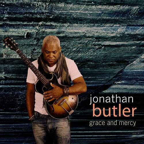 Play & Download Grace and Mercy by Jonathan Butler | Napster