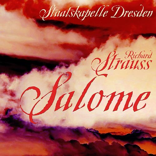 Play & Download Salome by Staatskapelle Dresden | Napster