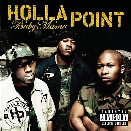 Play & Download Baby Mama (featuring Three 6 Mafia) by Holla Point | Napster
