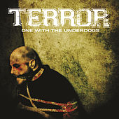 Play & Download One With The Underdogs by Terror | Napster