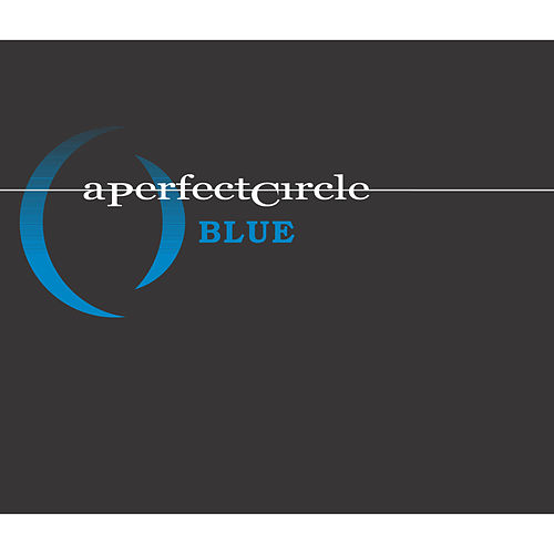 Blue (Remix) by A Perfect Circle