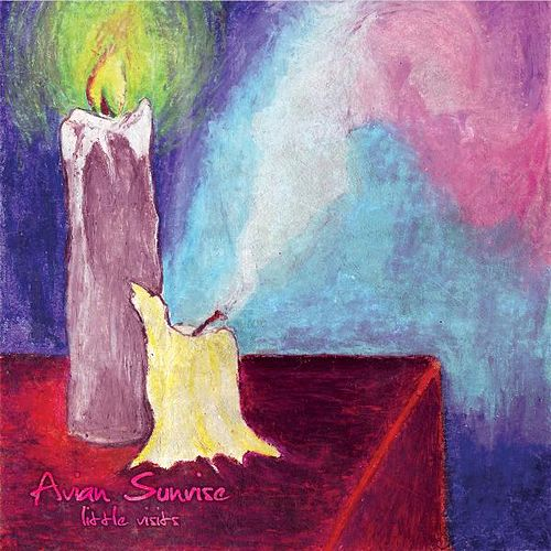 Play & Download Little Visits EP by Avian Sunrise | Napster