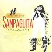 Play & Download 18 Greatest Hits Sampaguita by Sampaguita | Napster