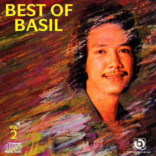 Play & Download Best of basil by Basil Valdez | Napster