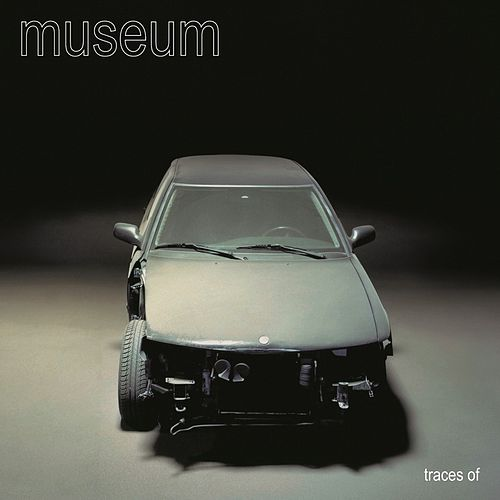 Play & Download Traces Of by Museum | Napster