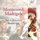 Play & Download Monteverdi Madrigals by Brno Academy Choir | Napster
