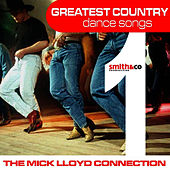 Greatest Country Dance Songs, Volume 1 by The Mick Lloyd Connection