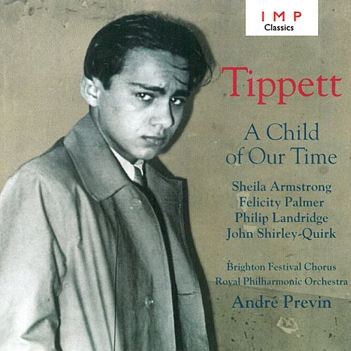 Play & Download A Child Of Our Time by Royal Philharmonic Orchestra | Napster