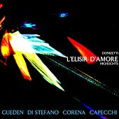 Play & Download L'Elisir D'Amore Highlights by Orchestra del Maggio Musicale Fiorentino | Napster