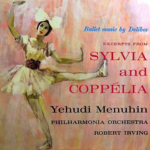 Play & Download Ballet Music By Delibes by Philharmonia Orchestra | Napster