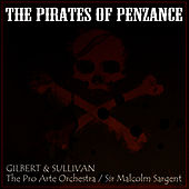The Pirates Of Penzance by Pro Arte Orchestra