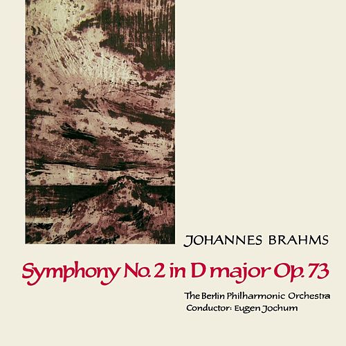 Play & Download Symphony No 2 In D Major by Berlin Philharmonic Orchestra | Napster