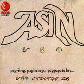 Play & Download Asin pagibig, pagbabago, pagpapatuloy by Asin | Napster