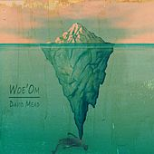 Play & Download Woe'Om by David Mead | Napster