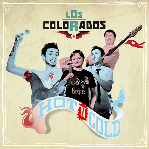 Play & Download Hot N Cold by Los Colorados | Napster