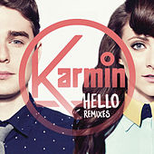 Play & Download Hello - Remixes by Karmin | Napster