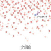 Play & Download 5th Movement by Prelude | Napster