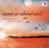 Wenn es Abend wird... Entspannende Musik für den Feierabend von Various Artists