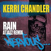 Play & Download Rain - Atjazz Remix by Kerri Chandler | Napster