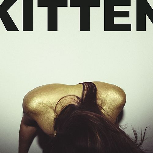 Play & Download Cut It Out EP by Kitten | Napster