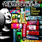 Play & Download Joe Strummer & The Mescaleros: The Hellcat Years by Mescaleros | Napster