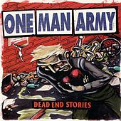 Play & Download Dead End Stories by One Man Army | Napster
