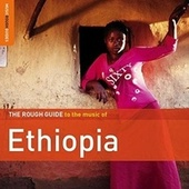 Rough Guide To Ethiopia by Various Artists