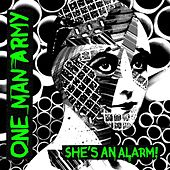 Play & Download She's An Alarm by One Man Army | Napster