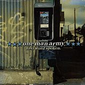 Play & Download Last Word Spoken by One Man Army | Napster