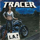 Play & Download L.A.? by Tracer | Napster