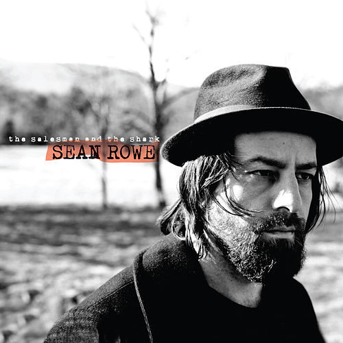 Play & Download The Salesman and the Shark by Sean Rowe | Napster