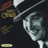 Play & Download Maurice Chevalier : Le roi du music-hall by Maurice Chevalier | Napster