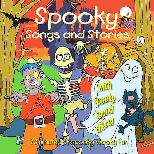 Play & Download Spooky Songs and Stories by Kidzone | Napster