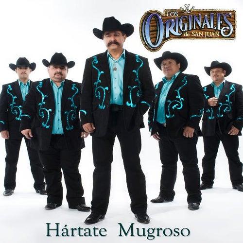Play & Download Hartate Mugroso by Los Originales De San Juan | Napster