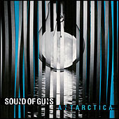 Play & Download Antarctica by Sound Of Guns | Napster