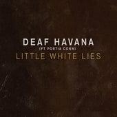 Little White Lies by Deaf Havana