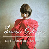 Play & Download Little Red Riding Hood by Laura Gibson | Napster