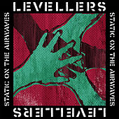 Static On The Airwaves by The Levellers