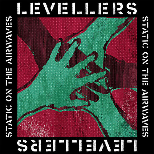 Play & Download Static On The Airwaves by The Levellers | Napster