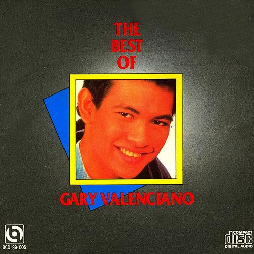 Play & Download The best of gary valenciano by Gary Valenciano | Napster