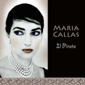 Play & Download Il Pirata by Maria Callas | Napster